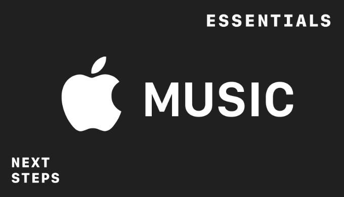 Apple Music - ESSENTIALSとNEXT STEPS